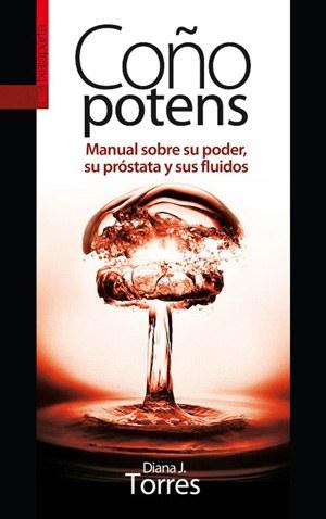 Coño Potens por Diana J.Torres