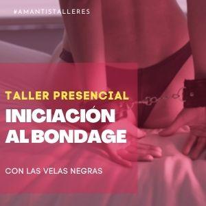 Taller Iniciación al Bondage | MAD [29/07]