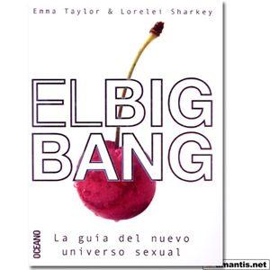 El Big Bang, La guía del Nuevo Universo Sexual