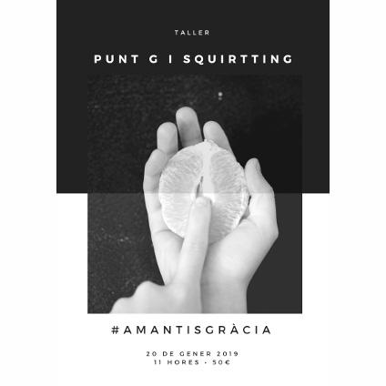 Encuentra tu Punto G y atrévete con el Squirt | Barcelona