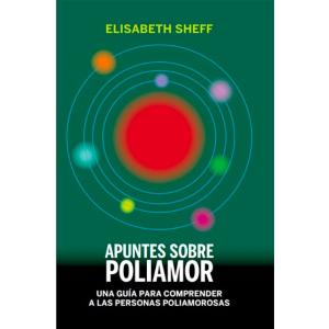 Apuntes sobre poliamor – Una guía para comprender