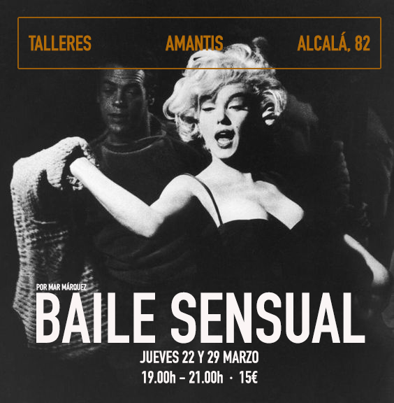 Baile Sensual en Madrid. Taller de erotismo y sensualidad  [22/2