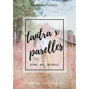Tantra y conexión para parejas. Taller [BCN 15-04-18]