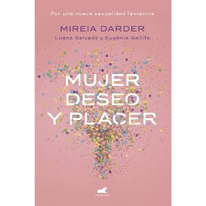 Libro Mujer, deseo y placer | Mireia Darder