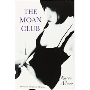 The Moan Club - novela erótica