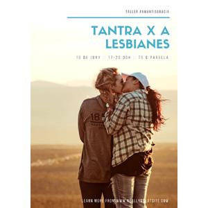 Tantra para parejas lésbicas. [BCN 10-6-18]
