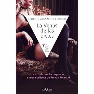 La Venus de las pieles por L. von Sacher-Masoch