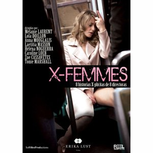 X-Femmes de Erika Lust