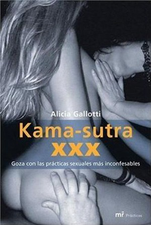 Kama-sutra XXX por Alicia Gallotti