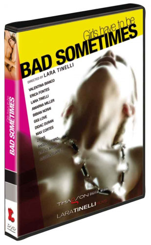 Girls have to be Bad Sometimes, de Lara Tinelli