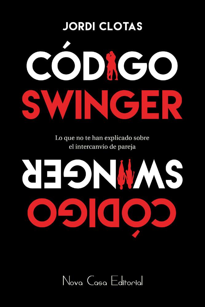 Código Swinger. Lo que no te han explicado sobre el intercambio
