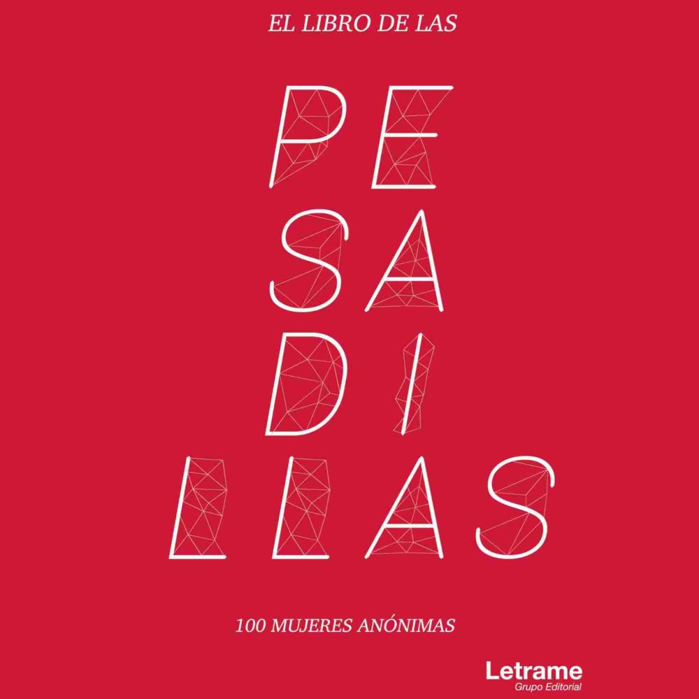 EL LIBRO DE LAS PESADILLAS - 100 historias reales de mujeres