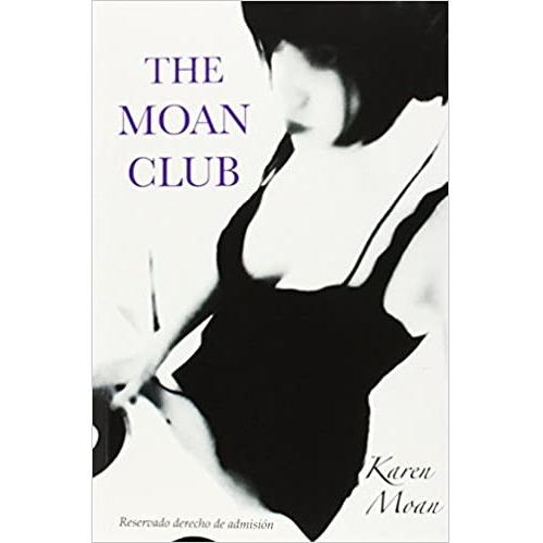 The Moan Club - novela erótica
