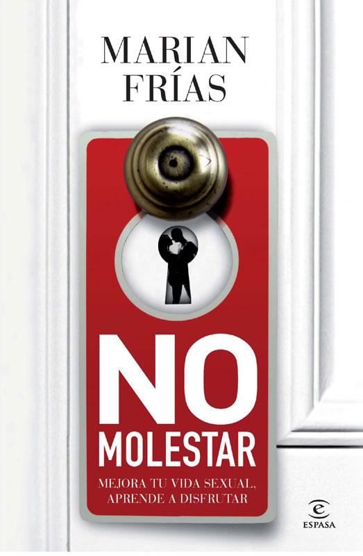 No Molestar, de Marían Fías (Sex Academy)