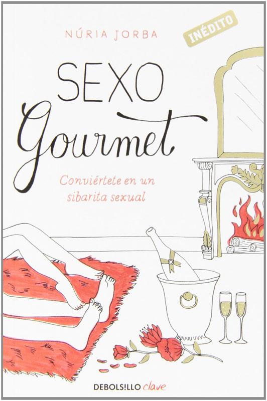 Sexo Gourmet por Núria Jorba