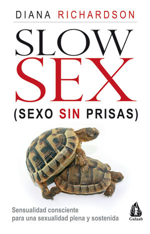SLOW SEX, sexo sin prisas