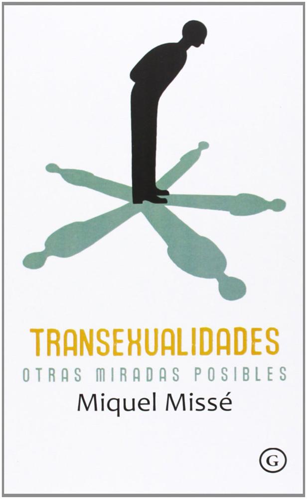 Transexualidades, otras miradas posibles